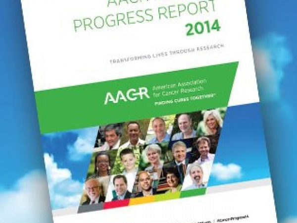 AACR Cancer Progress Report 2014: Transforming Lives Through Research