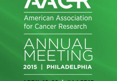 Become Part of a Legacy: Present Your Clinical Trial at the AACR Annual Meeting 2015