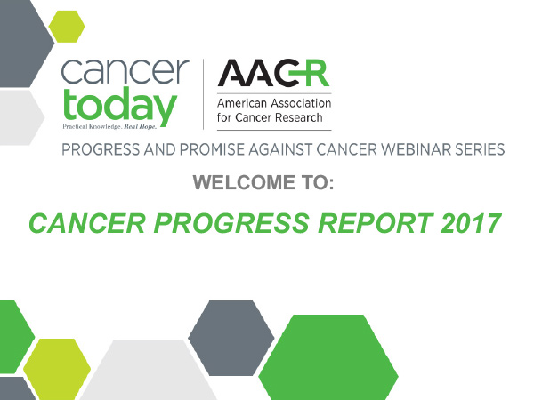 Progress and Promise Against Cancer Webinar 2017