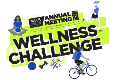 AACR Annual Meeting 2021 Wellness Challenge