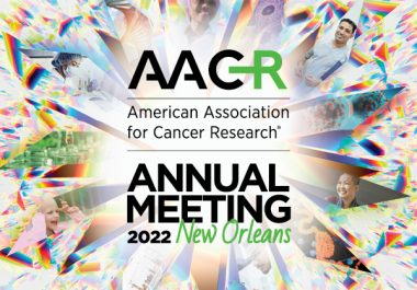 AACR Announces Call for Abstracts for AACR Annual Meeting 2022