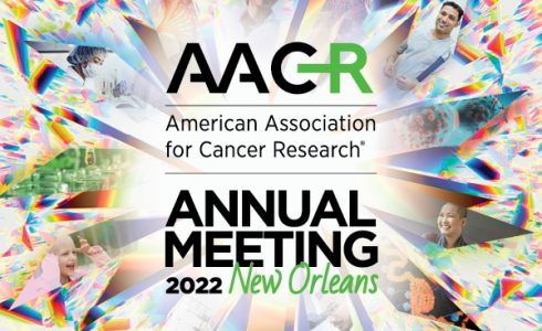 AACR Annual Meeting 2022 Call for Abstracts
