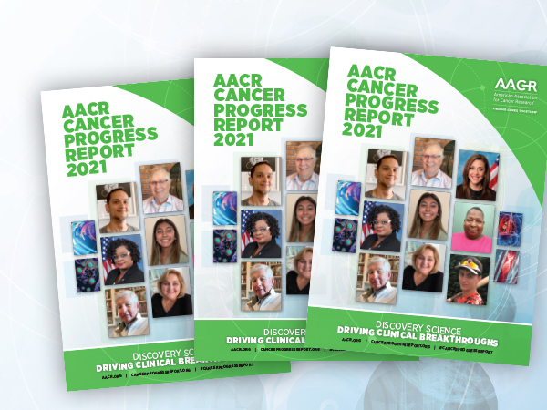 AACR Cancer Progress Report 2021
